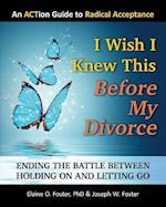 I Wish I Knew This Before My Divorce