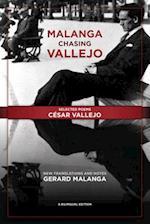 Malanga Chasing Vallejo af César Vallejo