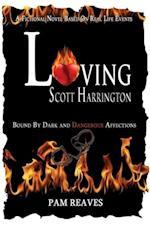 Loving Scott Harrington