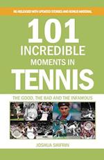101 Incredible Moments in Tennis af Joshua Shifrin