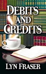 Debits and Credits (Grace Edna Edge Mystery)