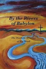 By the Rivers of Babylon af Kaj Munk