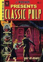 Classic Pulp af Frank Belknap Long, J. Werner