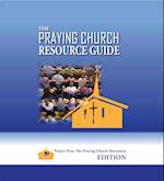 The Praying Church Resource Guide af P. Douglas Small