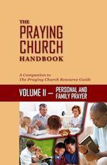 The Praying Church Handbook Volume II Personal af Mark Williams, Joann Garzarella