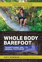 Whole Body Barefoot af Katy Bowman