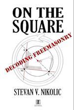 On the Square af MR Stevan V. Nikolic
