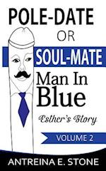 Pole-Date or Soul-Mate (Pole Date or Soul Mate, nr. 2)