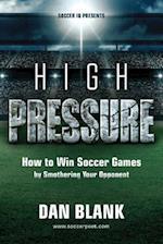 Soccer IQ Presents... High Pressure