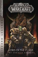World of Warcraft Lord of the Clans (Blizzard Legends)