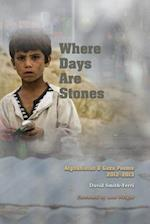 When Days Are Stones