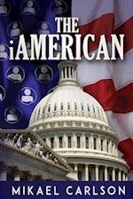 The iAmerican af Mikael Carlson