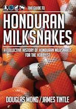 The Guide to Honduran Milksnakes