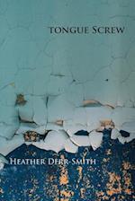 Tongue Screw af Heather Derr-Smith