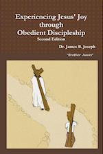 Experiencing Jesus' Joy Through Obedient Discipleship af Dr James B. Joseph