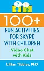 100+ Fun Activities for Skype with Children