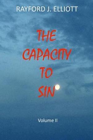 Capacity to Sin- Volume II