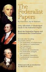 The Federalist Papers by Hamilton, Jay, and Madison af Brian W. Kelly