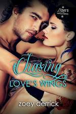 Chasing Love's Wings