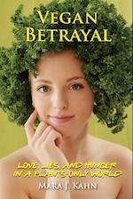 Vegan Betrayal