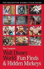 The Complete Walt Disney World Fun Finds & Hidden Mickeys (Complete Walt Disney World)