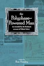The Polyphase-Powered Man
