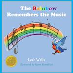 The Rainbow Remembers the Music af Leah Wells