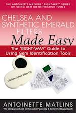 Chelsea and Synthetic Emerald Testers Made Easy (Right Way Series to Using Gem Identification Tools)