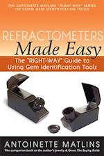 Refractometers Made Easy (Right Way Series to Using Gem Identification Tools)