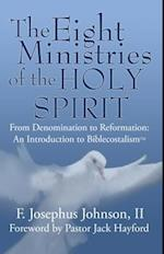 The Eight Ministries of the Holy Spirit
