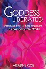Goddess Liberated