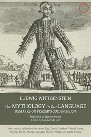 The Mythology in Our Language - Remarks on Frazer's Golden Bough