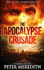 The Apocalypse Crusade War of the Undead Day One