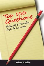 Top 100 Questions Friends & Family Ask a Lawyer af Nelson P. Miller