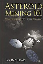 Asteroid Mining 101