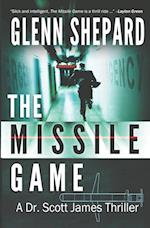 The Missile Game (Dr Scott James Thriller, nr. 1)