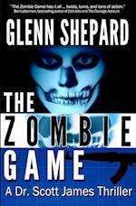The Zombie Game (Dr Scott James Thriller, nr. 2)