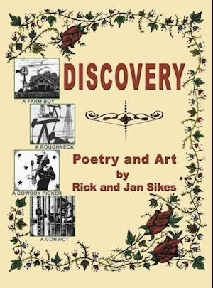 Bog, hardback Discovery af Rick Sikes, Jan Sikes