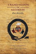 Transmission of Alchemy: The Epistle of Morienus to Khalid bin Yazid - Paperback Color Edition (978-0990619826)
