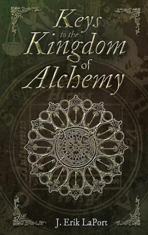 Keys to the Kingdom of Alchemy