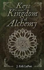 Keys to the Kingdom of Alchemy (Quintessence Classical Alchemy, nr. 2)