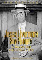 Jesse Livermore, Boy Plunger af Tom Rubython