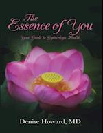 Essence of You: Your Guide to Gynecologic Health