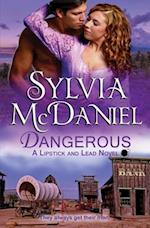 Dangerous af Sylvia McDaniel