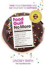 Food Guilt No More af Lindsey Smith