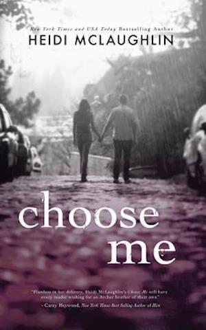 Bog, paperback Choose Me af Heidi Mclaughlin