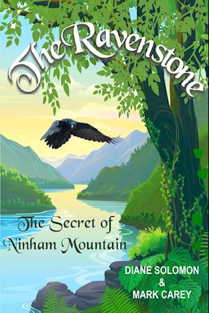 Bog, hæftet The Ravenstone: The Secret of Ninham Mountain af Diane L Solomon, Mark Carey