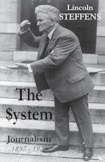 The System: Journalism 1897 - 1920