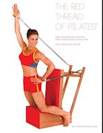 The Red Thread of Pilates the Integrated System and Variations of Pilates - The Arm/Baby Chair (Red Thread of Pilates, nr. 2)