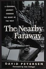 The Nearby Faraway